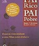 Livro Pai Rico Pai Pobre – Resenha / Resumo