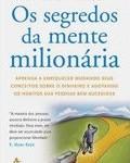 Livro Segredos da Mente Milionária – Resenha / Resumo