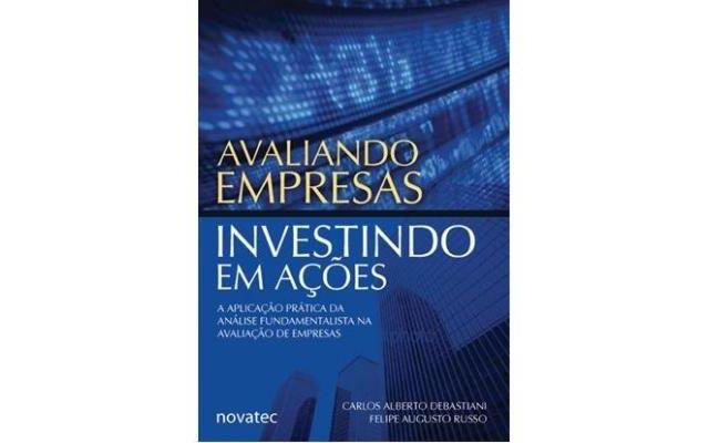 Avaliando Empresas Investindo em Ações