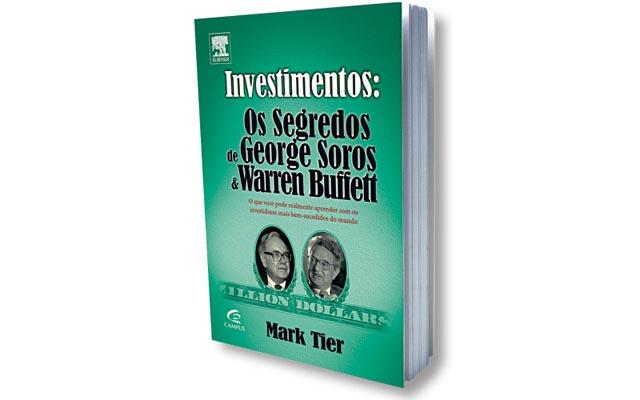 Os Segredos De George Soros e Warren Buffett