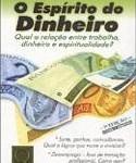 Livro O Espírito do Dinheiro – Resenha / Resumo