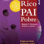 Livro Pai Rico – Desenvolva sua Inteligência Financeira – Resenha / Resumo