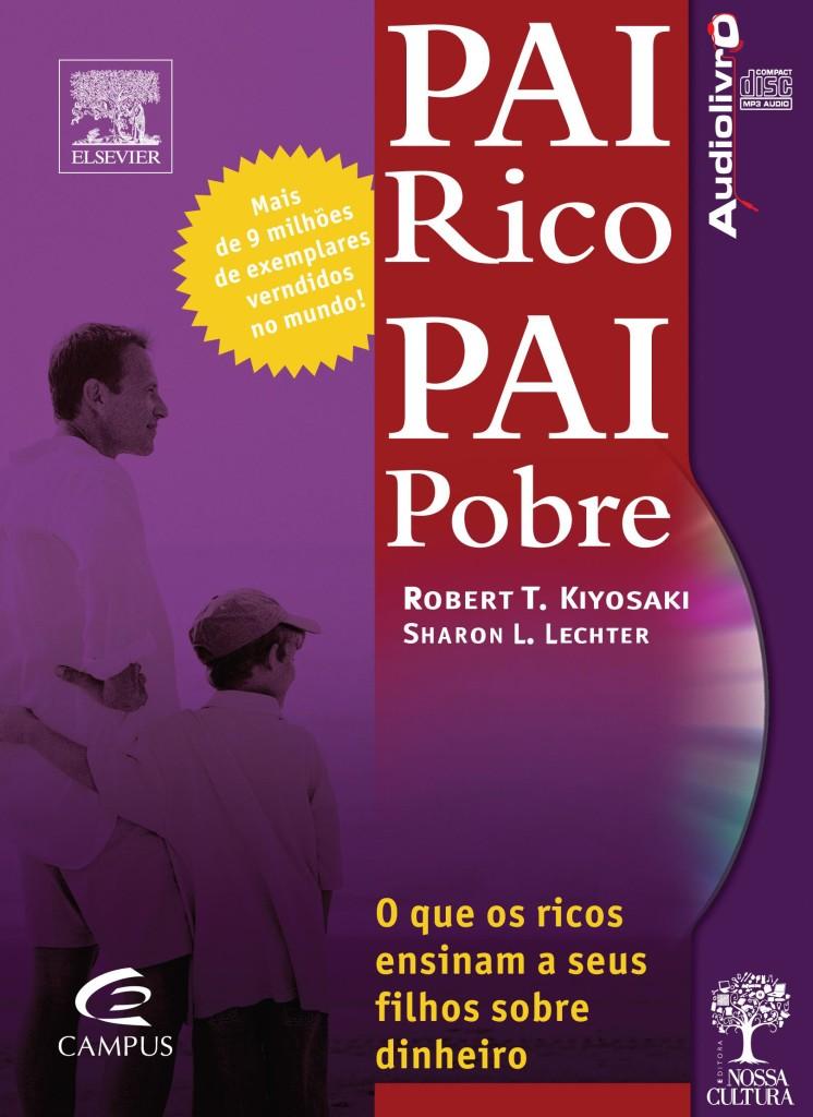 Pai Rico - Desenvolva Sua Inteligência Financeira