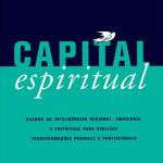 Livro O Capital Espiritual – Resenha / Resumo