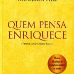 Livro Quem Pensa Enriquece – Resenha / Resumo