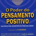 Livro O Poder do Pensamento Positivo – Resenha / Resumo