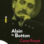 Livro Como Proust pode mudar sua vida – Resenha / Resumo