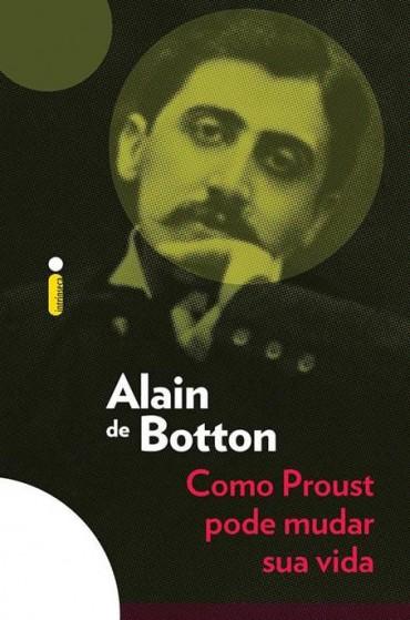 Como Proust Pode Mudar a Sua Vida