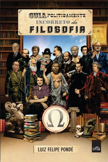 Guia Politicamente Incorreto da Filosofia
