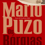 Livro Os Bórgias – Resenha