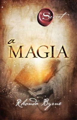 Livro A Magia - Rhonda Byrne