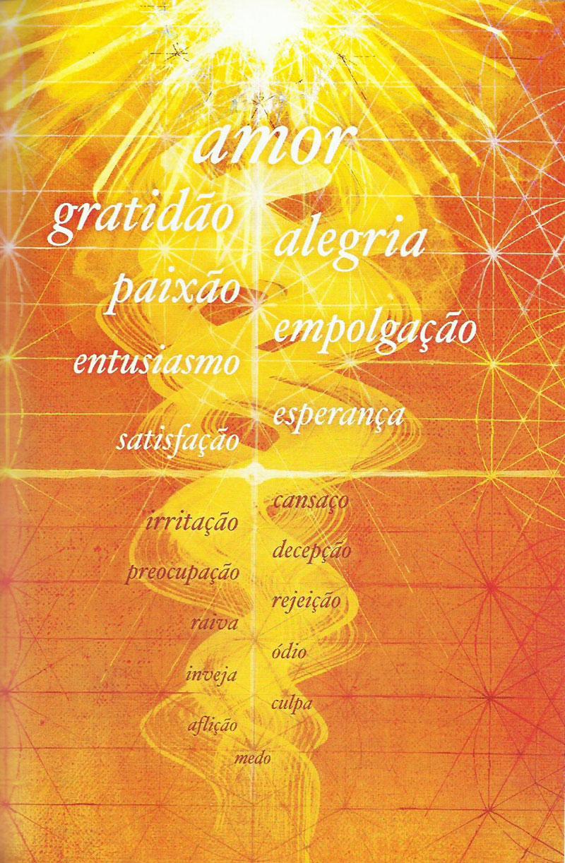 Sentimentos: Sua vibração espiritual