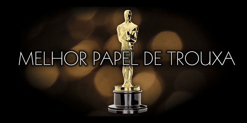 ...and the Oscar goes to... Nem te conto!