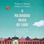 Livro O Milionário Mora ao Lado – Resenha / Resumo