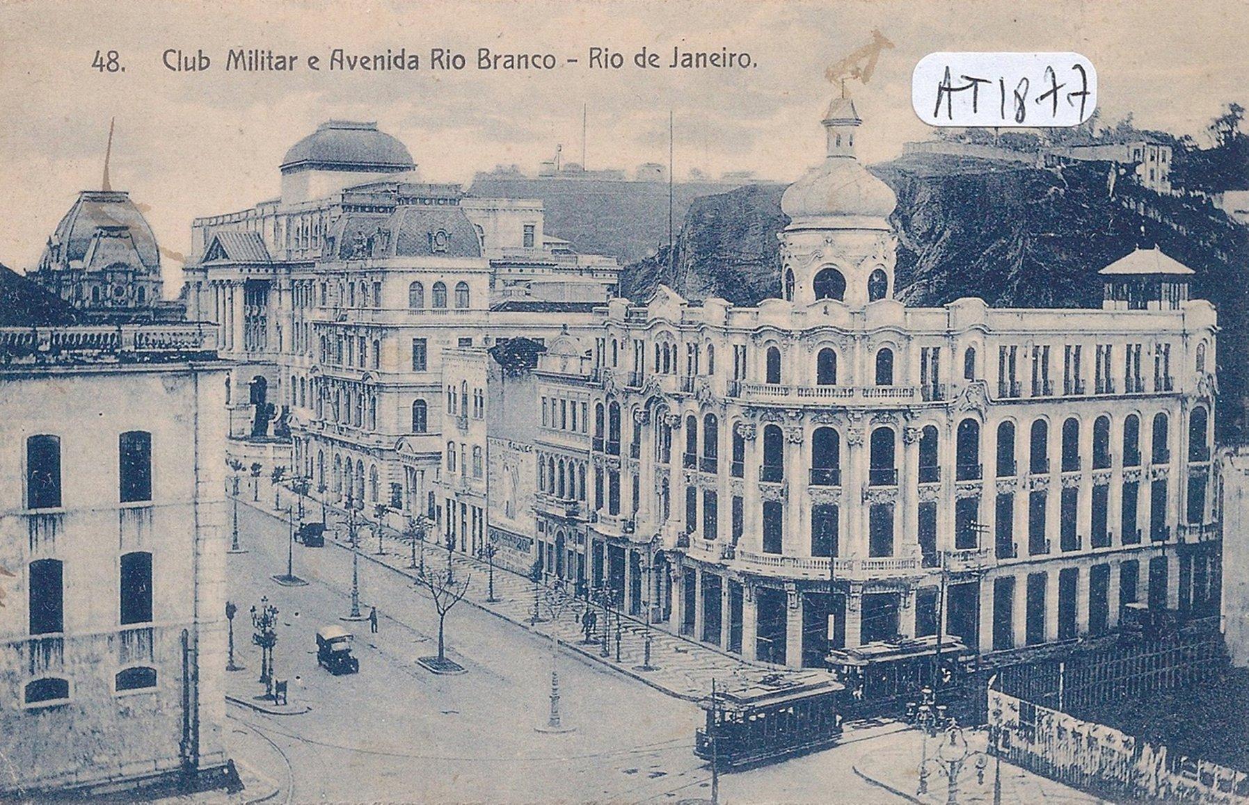 Avenida Rio Branco - 1908 - Clume Militar e Convento Dajuda